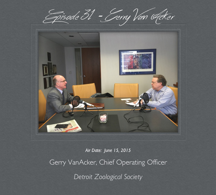 Podcast 031 – Gerry VanAcker – Asking the Simple Questions and Listening