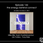 Episode 144 – the energy behind connect