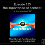 Episode 153 – the importance of connect