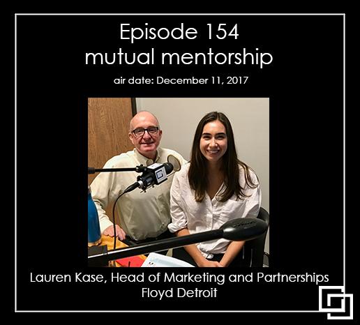 Episode 154 – Lauren Kase – mutual mentorship