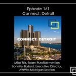 Episode 161 – Connect: Detroit – A professional development opportunity like no other